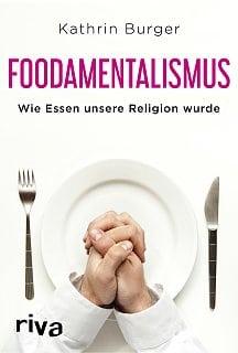 Essen als Ersatzreligion