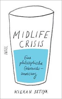 Midlife Crisis, philosophisch veredelt