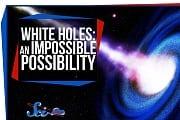 Kann es Weiße Löcher geben?