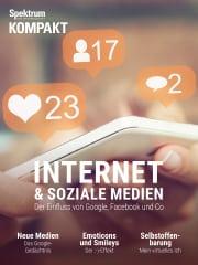 Cover Spektrum Kompakt:  Internet und soziale Medien – Der Einfluss von Google, Facebook und Co