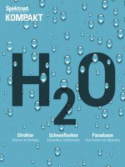 Cover Spektrum Kompakt:  Wasser – die rätselhaften Eigenschaften von H2O